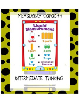 MEASURING CAPACITY/ INTERMEDIATE THINKING
