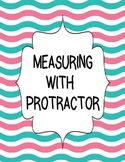 MEASURING WITH A PROTRACTOR