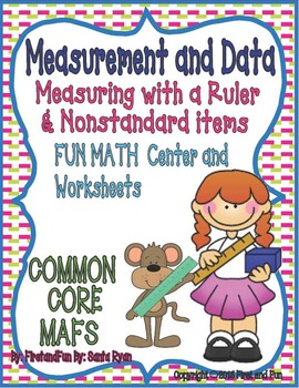 MEASURING WITH A RULER AND NONSTANDARD ITEMS MAT & WORKSHEETS COMMON CORE MAFS