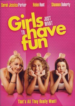 MEDIA LITERACY - Girls Just Wanna Have Fun