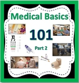 MEDICAL BASICS 101 (Part 2)