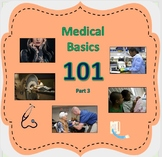 MEDICAL BASICS 101 (Part 3)