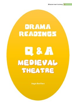 MEDIEVAL THEATRE READING AND ASSESSMENT TASK 3 PAGES