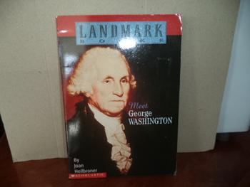MEET GEORGE WASHINGTON  ISBN 0-439-32749-0