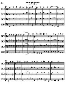 MEET ME IN ST. LOUIS, LOUIS arranged for Trombone Quartet