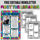 MEET THE LIBRARIAN ★ EDITABLE NEWSLETTER ★ FREE PRINTABLES