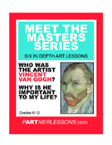 MEET THE MASTERS SERIES-VINCENT VAN GOGH
