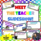 MEET THE TEACHER Beginning of the Year *14 EDITABLE SLIDES