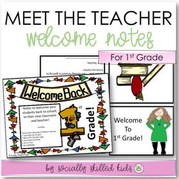 MEET THE TEACHER Welcome Notes For First Grade