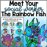 MEET YOUR SOCIAL WORKER - Rainbow Fish Poster/Coloring Page FREEBIE!