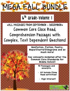 MEGA FALL BUNDLE 6th Vol.1 Common Core Close Read w Text Dependent Complex Ques.