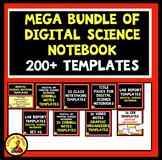MEGA BUNDLE! DIGITAL SCIENCE NOTEBOOK TEMPLATES Over 200!