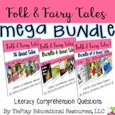 MEGA BUNDLE Fables Fairy Tales Literacy Reading Comprehension Questions No Prep