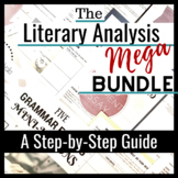 MEGA BUNDLE:  The Literary Analysis Essay Guide in 20 Mini