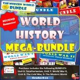 World History MEGA BUNDLE  | 2nd Semester Units 6-9 | SAVE