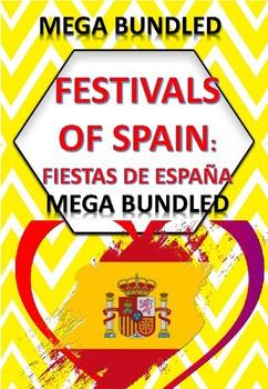 MEGA BUNDLED: FESTIVALS OF SPAIN - FIESTAS DE ESPAÑA