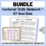 MEGA Bundle Functional Life Skills IEP Assessment with Goa