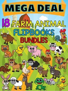 MEGA DEAL BUNDLE : 18 Farm Animal Flip books : Research, Report, Animals
