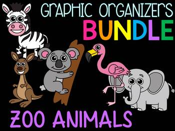 MEGA DEAL BUNDLE : 20 Zoo Animals Graphic Organizer Sets