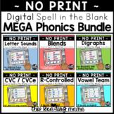 MEGA Digital Phonics Activities Bundle (Spell in the Blank)