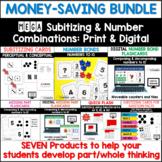 MEGA Subitizing and Number Combinations Bundle: Print and Digital
