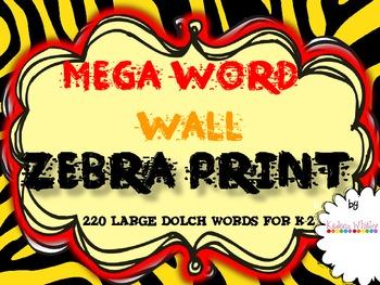 MEGA  WORD WALL ZEBRA THEME 220 words.