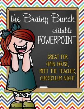 the BRAINY BUNCH - PowerPoint, Open House, Curriculum Night, Meet the Teacher