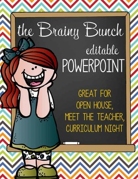 the BRAINY BUNCH - PowerPoint, Open House, Curriculum Nigh