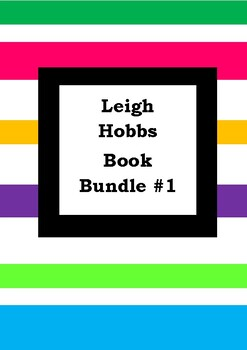 LEIGH HOBBS BOOK BUNDLE #1 - Worksheets - Picture Book Literacy