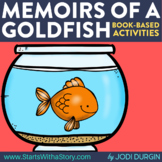 MEMOIRS OF A GOLDFISH Activities and Read Aloud Lessons for Distance Learning