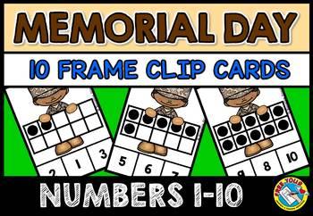 MEMORIAL DAY ACTIVITIES (TEN FRAMES CLIP CARDS) PRE K 10 FRAMES CENTER