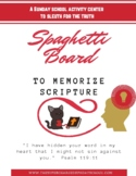 MEMORIZE SCRIPTURE - Spaghetti Board Activity