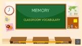 MEMORY: Classroom vocabulary