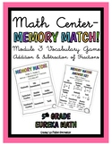 5th Eureka Math MEMORY MATCH GAME- Addition & Subtraction of Fractions Module 3