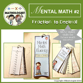 MENTAL MATH 2 Converting Fraction to Decimal