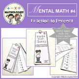 MENTAL MATH 4 Fraction to Percent