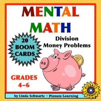 MENTAL MATH: DIVISION MONEY PROBLEMS • BOOM CARDS