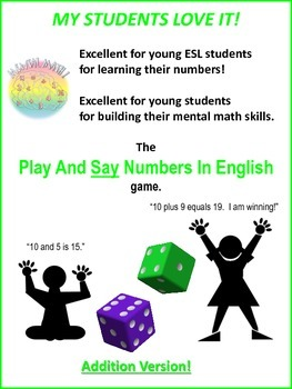 ESL/MENTAL MATH GAME: Play And Say Numbers In English (Addition)
