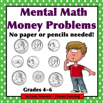 MENTAL MATH MONEY PROBLEMS  • Grades 4–6