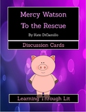 MERCY WATSON TO THE RESCUE by Kate DiCamillo * Discussion Cards