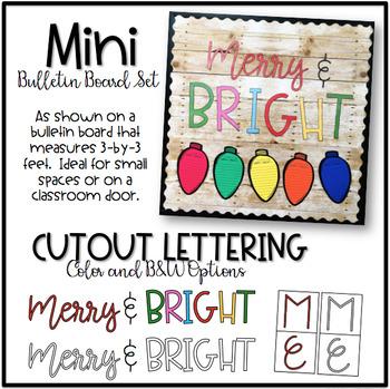 MERRY & BRIGHT {Mini Bulletin Board Display & Writing Activity}
