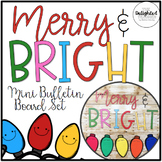 MERRY & BRIGHT {Mini Bulletin Board Display & Writing Activity}