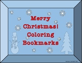 MERRY CHRISTMAS! Coloring Bookmarks