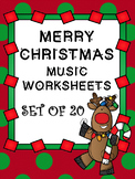 MERRY CHRISTMAS! MUSIC WORKSHEETS_NO PREP_SET OF 20