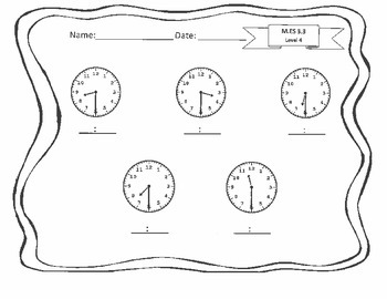 M.ES 3.3 (Level 4) Telling Time to the Half Hour --AAA Extended Standard
