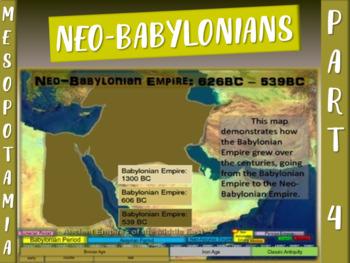 MESOPOTAMIA PART 4: NEO-BABYLONIAN EMPIRE, 25-slide PowerP