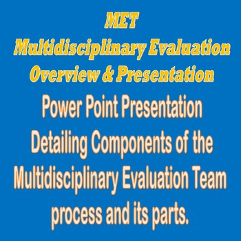 MET Assessment Power Point Presentation