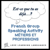 MÉTIERS ET PROFESSIONS French Find Someone Who Activity: E