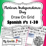 MEXICAN INDEPENDENCE DAY: Draw on Grid Spanish Numbers 1-30