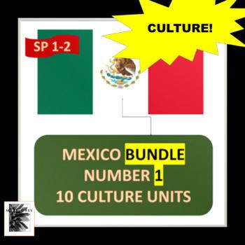 MEXICO BUNDLE NUMBER 1 - 10 CULTURE UNITS plus 15 maps - SPANISH 1 - BEGINNERS